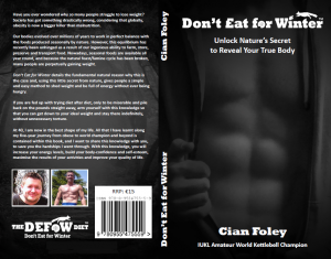 Don't Eat for Winter Book by Cian Foley