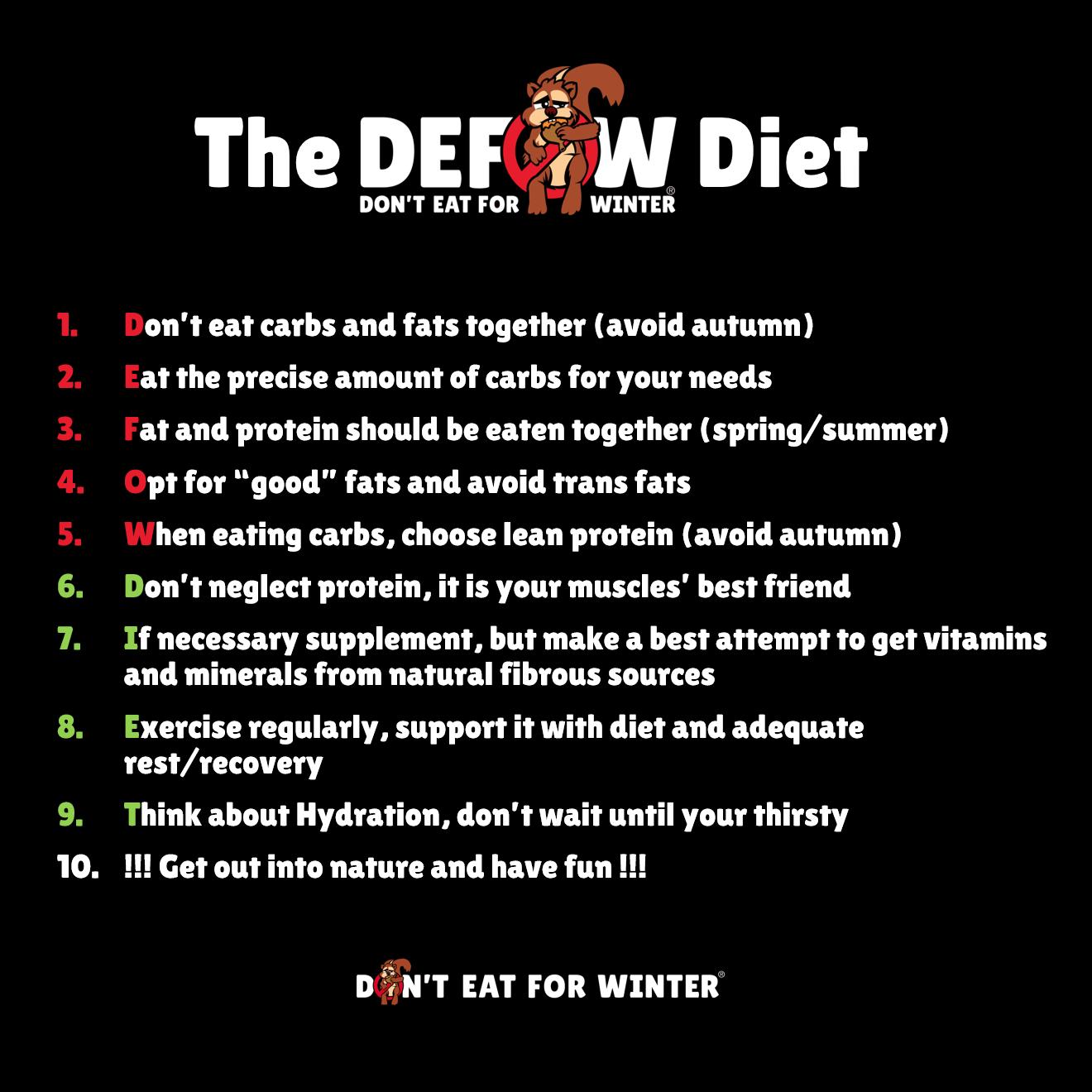 The DEFoW Diet